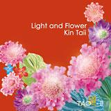 Light and Flower/KIN TAII